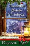 Tarnished Saints' Christmas - Elizabeth Rose