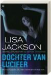 Dochter van Lucifer - Lisa Jackson, Karina Zegers de Beijl