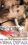Bedding The Boss (Bedding the Bachelors Book 8) - Virna DePaul