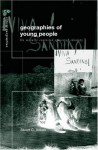 The Geography of Young People (Critical Geographies) - Stuart C. Aitken