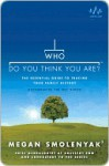 Who Do You Think You Are?: The Essential Guide to Tracing Your Family History - Megan Smolenyak