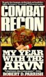 Combat Recon - Robert D. Parrish