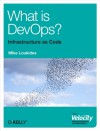 What is DevOps? - Mike Loukides