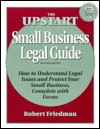 Upstart Small Business Legal Guide - Robert Friedman