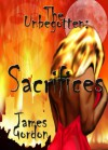The Unbegotten - Sacrifices - James Gordon