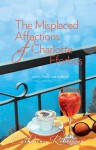 The Misplaced Affections of Charlotte Fforbes - Catherine Robertson