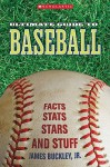 Ultimate Guide to Baseball - James Buckley Jr.