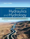 Introduction to Hydraulics & Hydrology: With Applications for Stormwater Management - John E. Gribbin