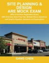 Site Planning & Design ARE Mock Exam (SPD of Architect Registration Exam): ARE Overview, Exam Prep Tips, Multiple-Choice Questions and Graphic ... and Explanations (ARE Mock Exam series) - Gang Chen