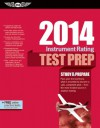 Instrument Rating Test Prep 2014: Study & Prepare for the Instrument Rating, Instrument Flight Instructor (CFII), Instrument Ground Instructor, and Foreign Pilot: Airplane and Helicopter FAA Knowledge Exams - ASA Test Prep Board