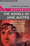 Mastering the Novels of Jane Austen - Richard Gill, Susan Gregory