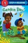 Garden Day! - Candice Ransom