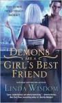 Demons Are a Girl's Best Friend Publisher: Sourcebooks Casablanca - Linda Wisdom