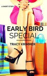 Early Bird Special - Tracy Krimmer