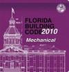 2010 Florida Building Code - Mechanical - International Code Council