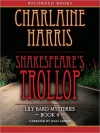 Shakespeare's Trollop (A Lily Bard Mystery, #4) - Julia Gibson, Charlaine Harris