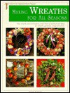 Making Wreaths for All Seasons - Creative Homeowner