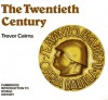 The Twentieth Century - Trevor Cairns