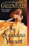 My Scandalous Viscount: Number 5 in series (Inferno Club) by Gaelen Foley (25-Sep-2012) Paperback - Gaelen Foley