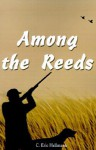 Among the Reeds - C. Hellmann