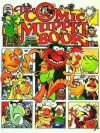 The Comic Muppet Book Featuring Jim Henson's Muppets - Jenny Craven, Graham Thompson