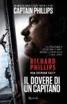 Il dovere di un capitano - Giulio Lupieri, Richard Phillips, Stephen Talty