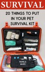 Survival: 20 Things To Put In Your Pet Survival Kit - Pamela White