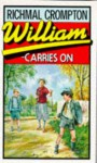 William Carries On - Richmal Crompton