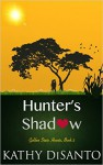 Hunter's Shadow - Kathy Disanto