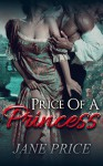 ROMANCE: Price of a Princess: (AMAZING VALUE BONUS OF 40+ FREE BOOKS!!!) (Contemporary New Adult Pregnancy Romance Short Stories) - Jane Price