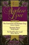Ageless Love - Jeanne Cheyney, Sandy Dengler, Elaine Watson