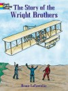 The Story of the Wright Brothers - Bruce Lafontaine