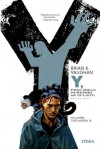 Y, posljednji muškarac: Knjiga prva (Y, posljednji muškarac, #1-10) - Brian K. Vaughan, Pia Guerra, Jose Marzan, Tatjana Jambrišak
