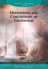 Definitions and Conceptions of Giftedness - Robert J. Sternberg
