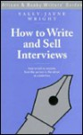 How to Write and Sell Interviews - Sally-Jayne Wright