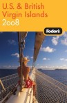 Fodor's U.S. and British Virgin Islands 2008 - Mark Sullivan