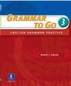 Grammar to Go 3: English Grammar Practice - Robert J. Dixson