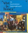"""Vive LA France"": The French Resistance During World War II (First Book) - Robert Green"