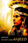The First Chief, Ahjeed - Amicus