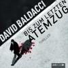 Bis zum letzten Atemzug (Sean King & Michelle Maxwell 4) - David Baldacci, Nicole Engeln, Lübbe Audio