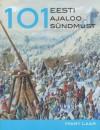 101 Eesti ajaloo sündmust - Mart Laar