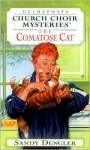 The Comatose Cat - Sandy Dengler