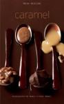 Caramel - Trish Deseine