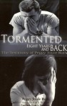 Tormented: 8 Years and Back - Peggy Joyce Ruth
