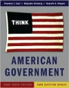 American Government: Power and Purpose [With Access Code] - Theodore J. Lowi, Benjamin Ginsberg, Kenneth Shepsle