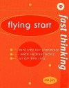 Fast Thinking Flying Start: Work at the Speed of Life - Ros Jay