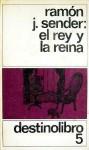El Rey y la Reina - Ramón José Sender