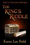 The King's Riddle - Karen Lee Field