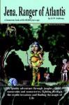 Jena, Ranger of Atlantis - David Anthony
