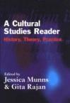 A Cultural Studies Reader: History, Theory, Practice - Jessica Munns, Gita Rajan